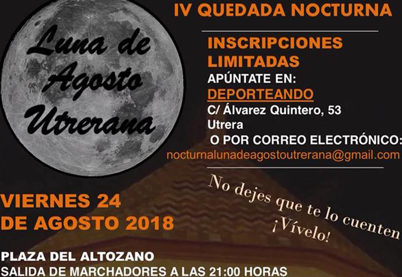 """LA IV QUEDADA NOCTURNA """"LUNA DE AGOSTO UTRERANA"""" LLEGA EL PRÓXIMO 24 DE AGOSTO"""